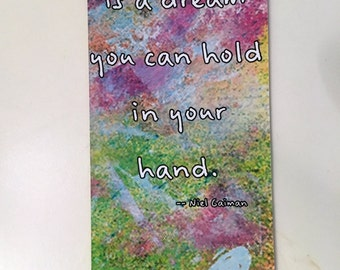 Mixed Media Print Bookmark | Neil Gaiman quote | Butterfly motif bookmark | Printable art bookmark