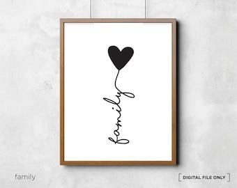 Wall Art Quote, Wall Prints, Family print, Inspirational quote, Family poster, Family Love, Love printable, Wall decor, Digital File