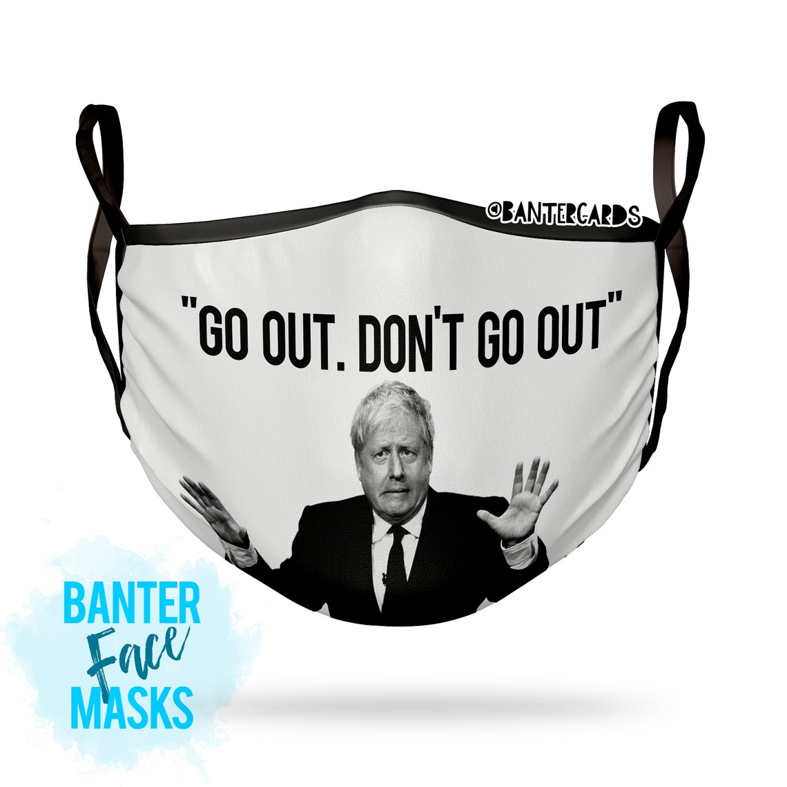 Go out Don't go outBoris JohnsonFace maskfunny face image 0