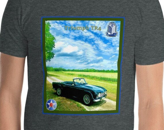 Short-Sleeve Unisex T-Shirt, Triumph TR4 In a field of it's own.