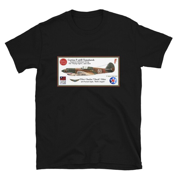 "Curtiss P-40B ""Flying Tigers"" ( Chuck Older ) -Short-Sleeve Unisex T-Shirt"