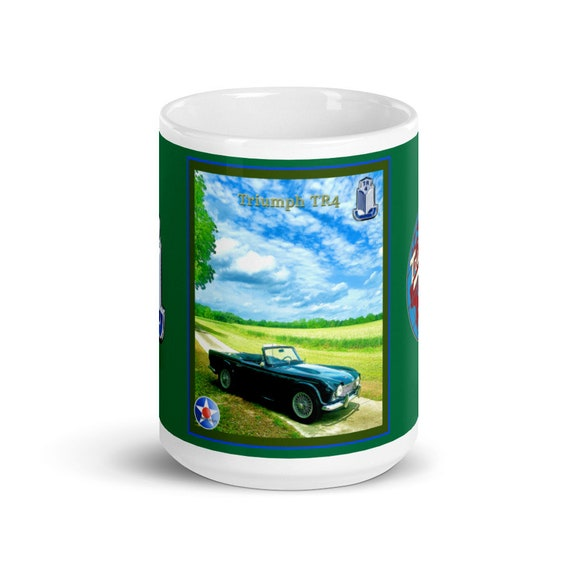 White glossy mug- Triumph TR4 In A Field Of It's Own.