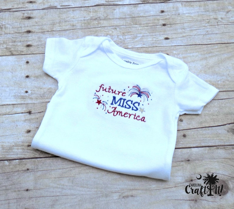 Girls Fourth of July Shirt,Fourth of July Shirt for Girls,Toddlers,Infants,Memorial Day,Future Miss America White Bodysuit,Embriodered