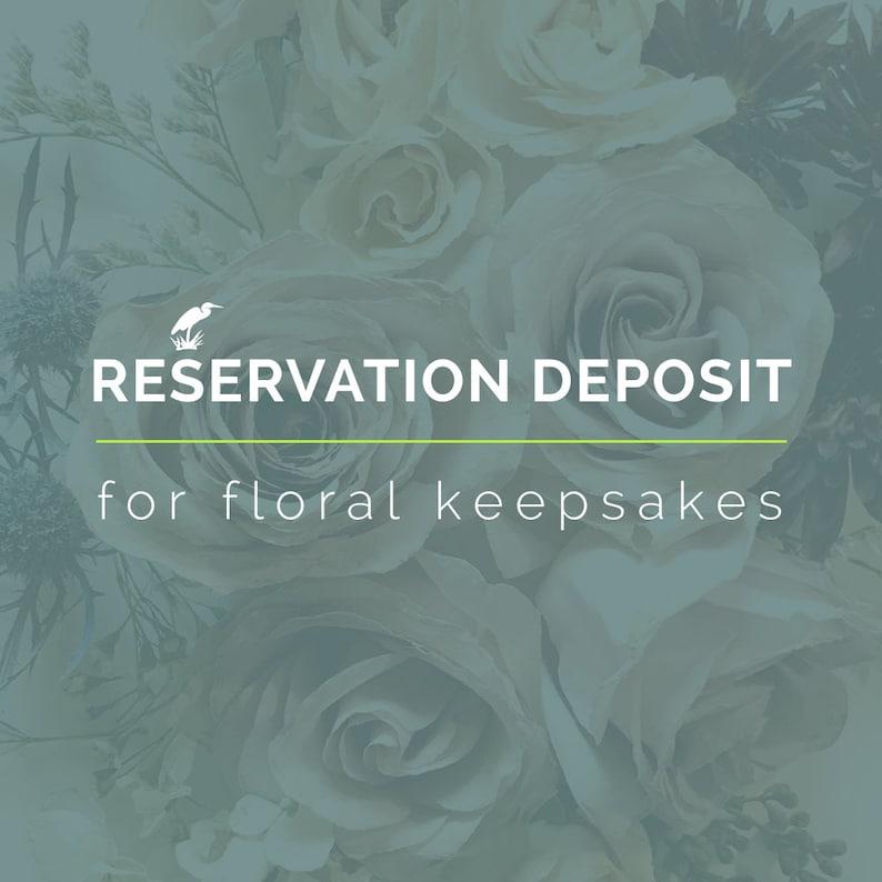 Floral Keepsake Reservation Deposit image 0