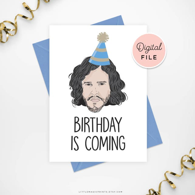 Printable Game Of Thrones Card Jon Snow Birthday Winter Is Coming Bday
