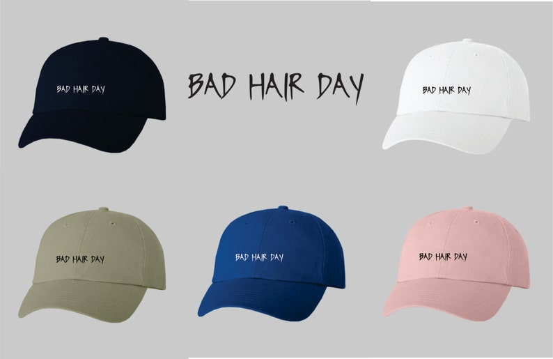 Dad Hat Baseball Cap Embroidered Bad Hair Day image 0