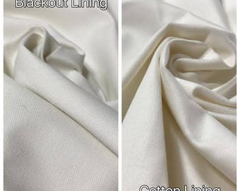 Blackout, Dimout, Sheer or Cotton lining