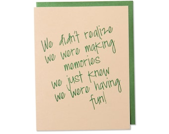 Inspirational Friendship Card, Birthday Card, Family Fun Card, Foil Embossed Card