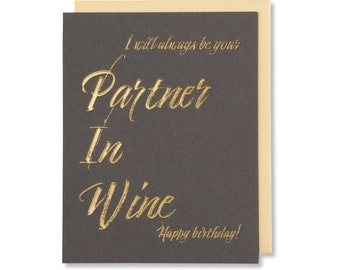 Wine Birthday Card For Friend, Fun Alcohol Quote Card For Girlfriend, Cute Birthday Wishes, Gold Foil Emobssed