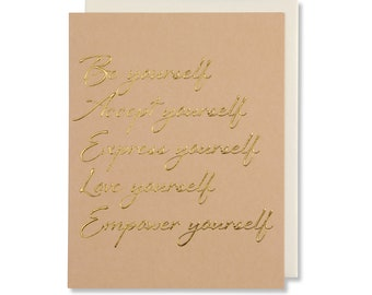Encouragement Card, Love Quote Card For Her, Empowering Women Card For Graduation, Friend Birthday, Gold Foil Embossed