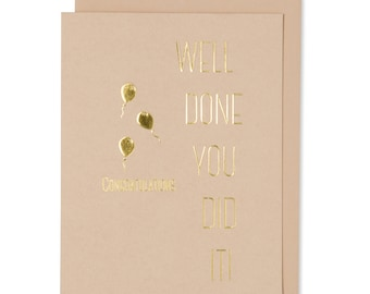 Well Done Congratulations Card, A Card For High School And College Celebration, You Did It Graduation Card, Gold Foil Embossed