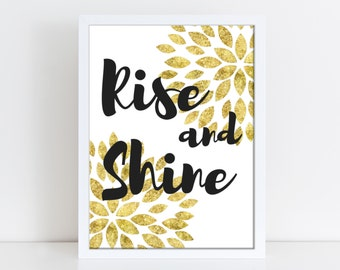 Rise and Shine Print - Bedroom Print - Motivation Print - Gold Foil Print- Instant Download