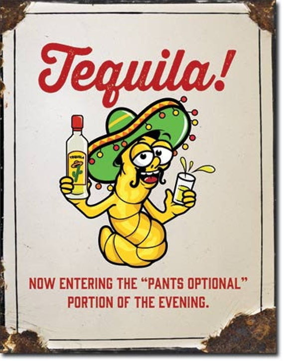Tin Sign Tequila Worm Funny Humor Etsy