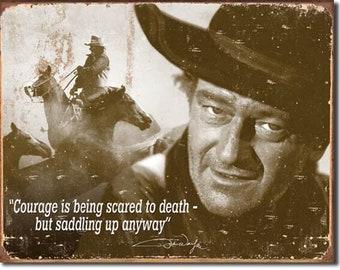 """Tin Sign """" John Wayne Courage """" 12""""x16"""" Man Cave"""