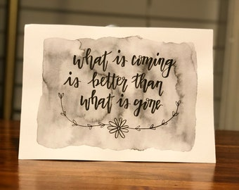 What Is Coming - Quote Watercolor Print