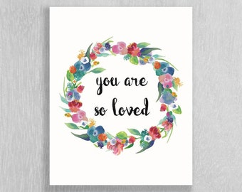 Woodland Nursery Art Download - Floral Nursery Art - Instant Download!! - you are so loved - 8 x 10