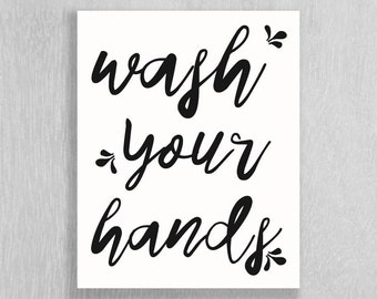 Bathroom Art Download - wash your hands - Instant Download!! - 8 x 10