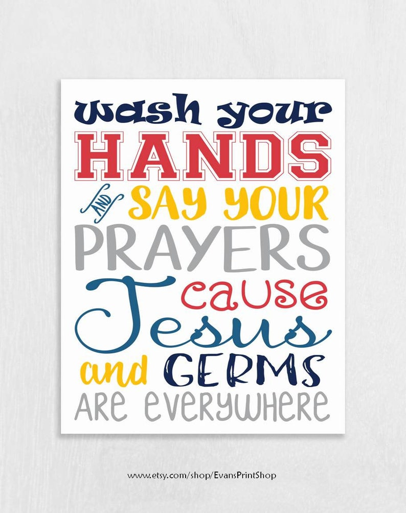 Wash Your Hands Art Print Jesus And Germs Quote Bathroom Etsy