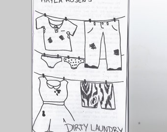 Dirty Laundry zine — Digital. Abuse, poverty, physical & psych disability, a/sexuality, femme jokes by Kayla Rosen