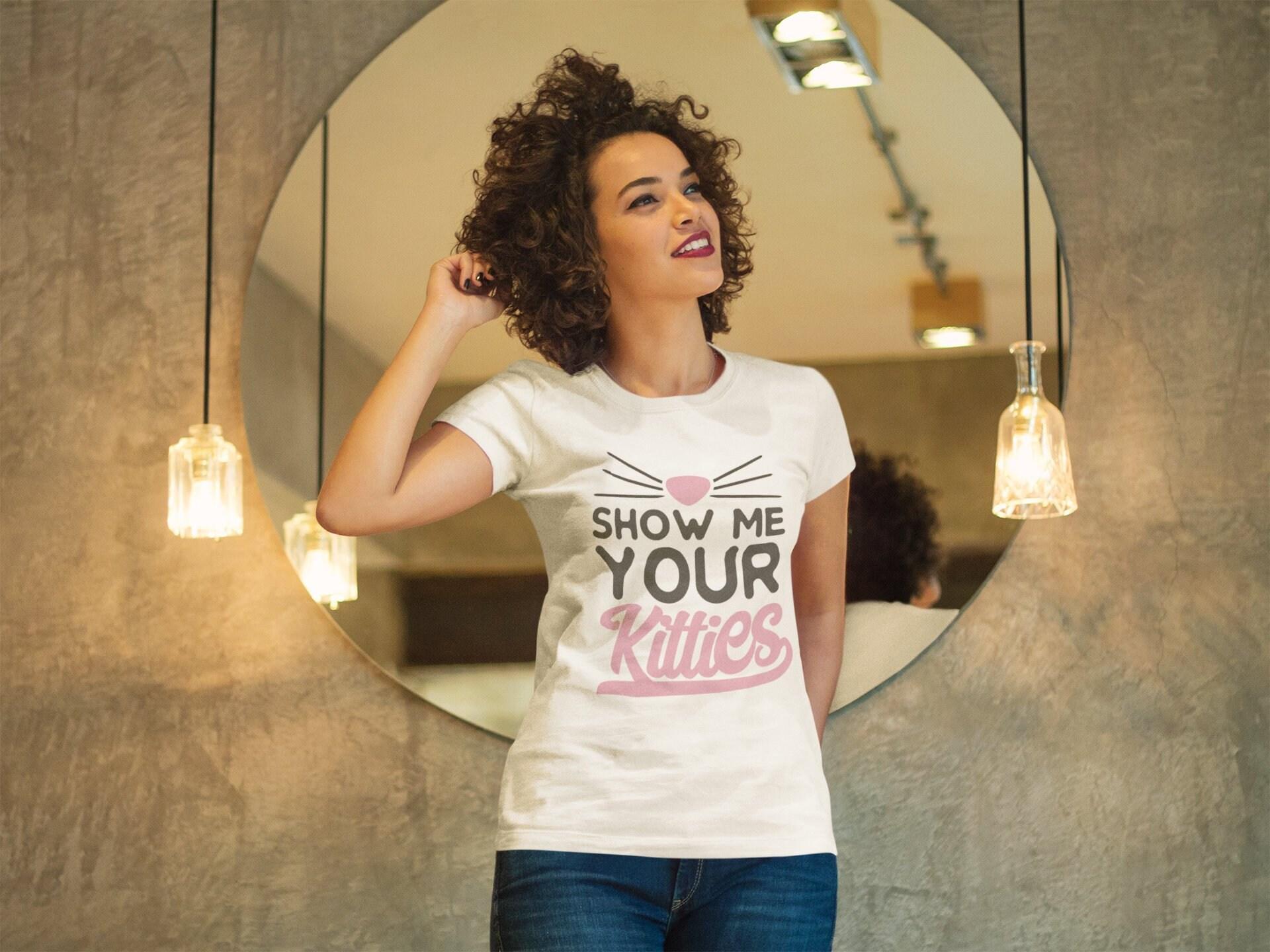 Montrez-moi votre chatons | La femme chat chemise - - chemise drôle de chat chemise - chemise chatons - chat dame 69b362