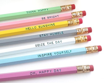Sweet Sentiments Pencils — Set of 7 Pencils — Hello Sunshine, Be Bright, Seize the Day, Inspirational Gift, Stationery Gift, Gifts Under 15