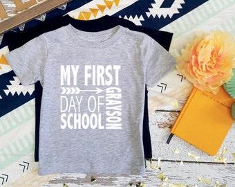 CUSTOM NAME/ My first day of school shirt / Kindergarten shirt / First grade shirt