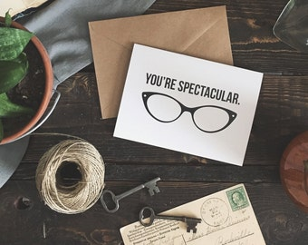 Gift for Optometrist, Eye Doctor Gift, Spectacular Card, Glasses Card, Pun Card, Funny Birthday Card for Her, Funny Card for Dad, Love Card
