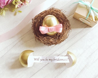 Will you be my bridesmaid gift egg
