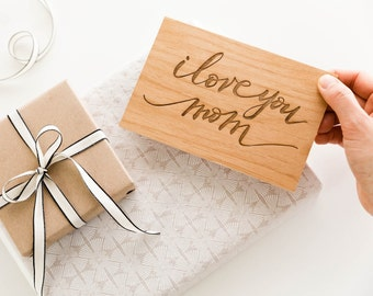 I Love You Mom Card -- Mother's Day Card, Mother's Day Gift, Real Wood