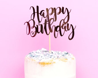 Birthday cake topper - Happy Birthday cake topper - personalised cake topper - birthday party decoration - Rose Gold Birthday