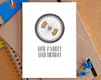 "Funny ""Have a Wheely Great Birthday"" Bike Card"