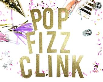 POP FIZZ CLINK /// Custom Glitter Banner, Party Banner, Christmas, New Year