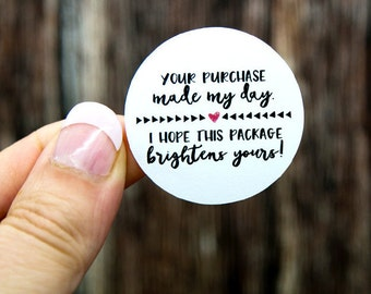 Thank You Labels | Packaging Stickers | Thank You Stickers | Shop Supplies | Shipping Supplies | Your Purchase Made My Day