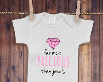 Far More Precious than Jewels - Girl Newborn Oneise - Girl Relgious Onesie
