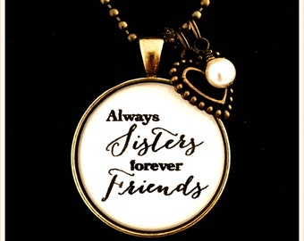 Pendant for Sisters Sisters Jewelry Friendship Pendant Necklace for Sister Pendants for Friends Sisters Jewelry