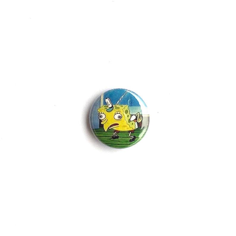 Mocking Spongebob Meme Pin 1 Inch Pinback Button Funny Etsy
