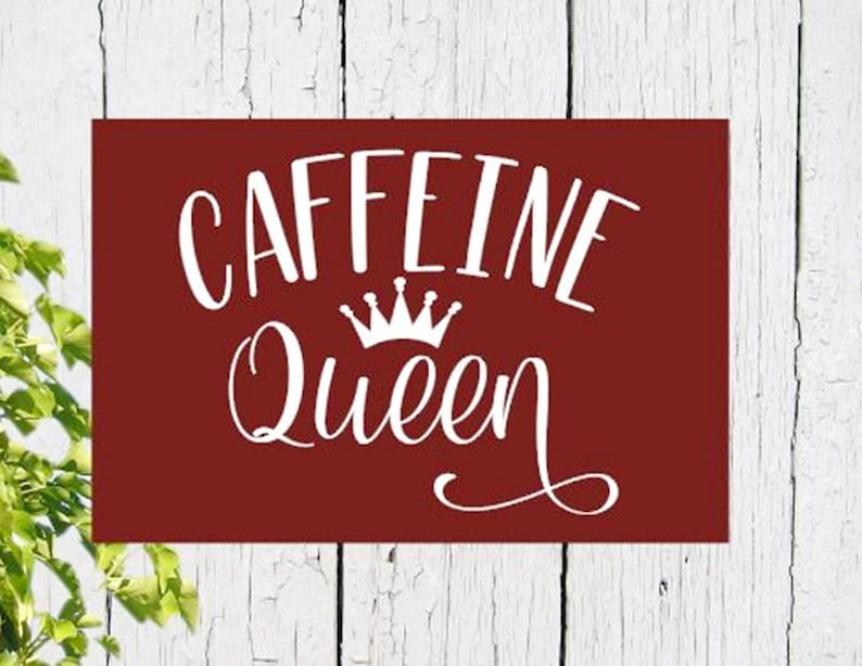 Caffeine Queen Hand painted Coffee funny wood sign Gift Exchange Wood Sign Gift for a coffee person