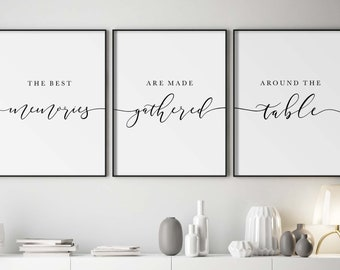 Kitchen Prints The Best Memories Are Made Gathered Around The Table, Living Room Set of 3 Prints, Dining Room Wall Art, Farmhouse Style