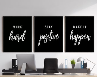 Inspirational Quote Poster 8x10 Unframed Set of 3 Stay Positive Work Hard Make It Happen Print Motivational Art Print Office D/écor Sign