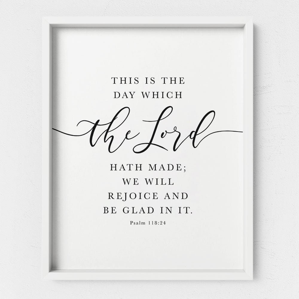 Psalm 118 Kjv Bible Verse Quote This Is The Day The Lord Has Etsy