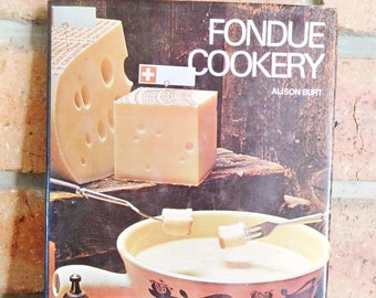 Fondue Cookery by Alison Burt hardcover book published 1970 by Paul Hamlyn