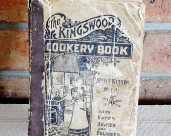 Kingswood  Cookery Book by H F Wicken, 6th edition, published 1910