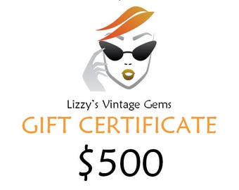 Digital Lizzy's Vintage Gems Gift Certificate 500.00 / Shop Gift Certificate / Buy Gift Certificate / Prepaid Gift Certificate