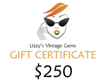 Digital Lizzy's Vintage Gems Gift Certificate 250.00 / Shop Gift Certificate / Buy Gift Certificate / Prepaid Gift Certificate