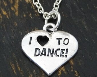 I love to Dance Necklace, I love to Dance Charm, I love to Dance Pendant, I love to Dance Jewelry, Dance Mom, Dance Necklace, Dance Grandma