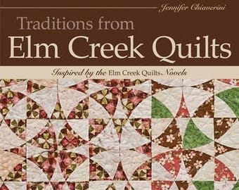 Traditions from Elm Creek Quilts by Jennifer Chiaverini 13 projects to piece and applique NEW  and FREE SHIPPING