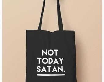 4f10d01dc7dc Not today Satan Tote bag