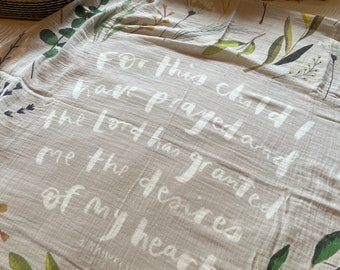 PRE-ORDER* For This Child I Have Prayed Muslin Swaddle