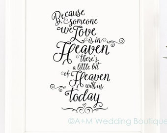 Wedding Sign Signage Instant Printable, Because someone we love is in heaven today, Remembrance sign, SOLID Black On White, 11x14