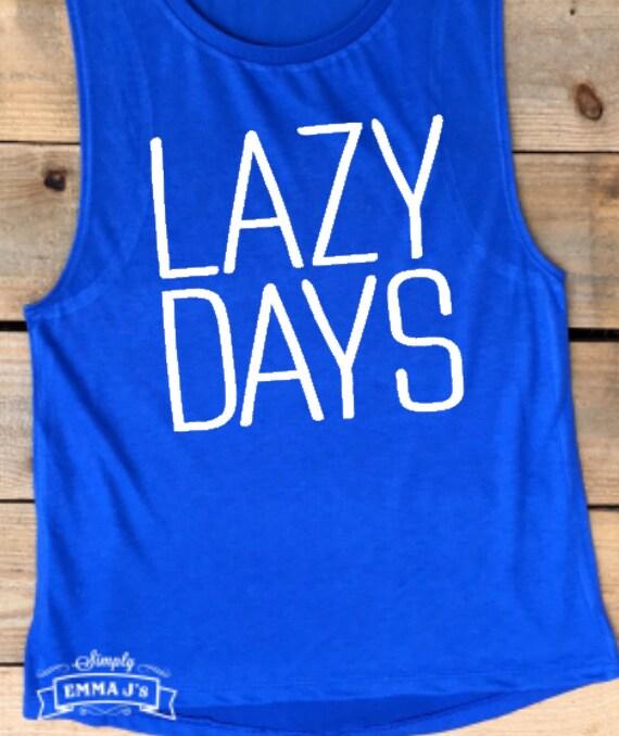 b9b586f0 Muscle tank muscle shirt lazy days workout shirt | Etsy